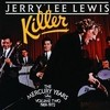Killer: The Mercury Years 1969-1972 Jerry Lee Lewis