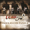 Frijoles Con Panela (Single) Calibre 50