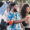 Right Back (feat. A Boogie Wit Da Hoodie) Khalid