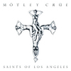 Saints Of Los Angeles Motley Crue