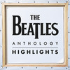 Anthology Highlights The Beatles