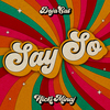 Say So (Remix) [feat. Nicki Minaj] Doja Cat