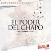 El Poder Del Chapo El Tigrillo Palma