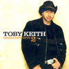 Greatest Hits 2 Toby Keith