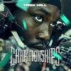 Championships Meek Mill