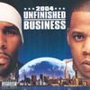 Unfinished Business JAY Z