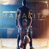Mamacita (Feat. Farruko) Jason Derulo