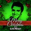 Merry Christmas With Elvis Presley Elvis Presley