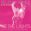 Hit The Lights (Dave Aude Dub Remix) Selena Gomez & The Scene