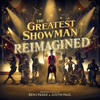 The Greatest Showman: Reimagined Various Artists