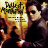 Never Been Rocked Enough Delbert McClinton