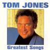 Greatest Songs Tom Jones
