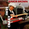 Semi-Crazy Junior Brown