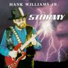 Stormy Hank Williams Jr.