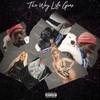 The Way Life Goes (Remix) Lil Uzi Vert