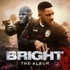 Bright: The Album Various Artists