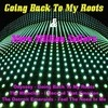 Going Back To My Roots & More Million Sellers Various Artists