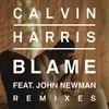 Blame (Remixes) Calvin Harris