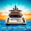 Inolvidable (with Daddy Yankee, Sean Paul & Akon) Farruko