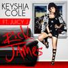 Rick James (Single) Keyshia Cole