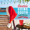 Santa's Going South (Single) Toby Keith