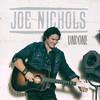 Undone Joe Nichols