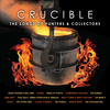 Crucible - The Songs Of Hunters & Collectors Various Artists