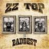 The Baddest ZZ Top
