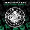 Juicy / Unbelievable The Notorious B.I.G.