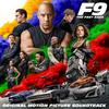F9: The Fast Saga (Soundtrack) Various Artists