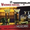 Viernes Social... A Lo Mexicano Various Artists