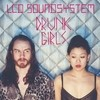 Drunk Girls (Holy Ghost! Remix) LCD Soundsystem