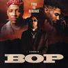 Bop (with YG & Blueface) Tyga