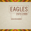 Selected Works (1972-1999) Eagles