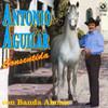 Consentida Antonio Aguilar