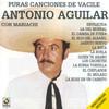 Canciones De Vacile Antonio Aguilar