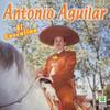 El Coscilino Antonio Aguilar