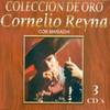 Coleccion De Oro Cornelio Reyna