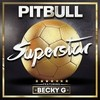 Superstar (Single) Pitbull