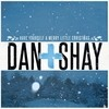 Have Yourself A Merry Little Christmas (Single) Dan + Shay