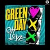 Oh Love (Single) Green Day