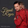 Por Tu No Sufro Frank Reyes