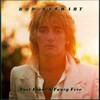 Foot Loose & Fancy Free Rod Stewart