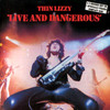 Live And Dangerous Thin Lizzy