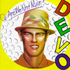 Q: Are We Not Men? A: We Are Devo! Devo