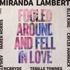 Fooled Around And Fell In Love Miranda Lambert