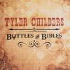 Bottles & Bibles Tyler Childers