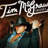 Tim Mcgraw & Friends Tim McGraw