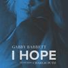 I Hope (feat. Charlie Puth) Gabby Barrett