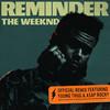 Reminder (Remix) The Weeknd